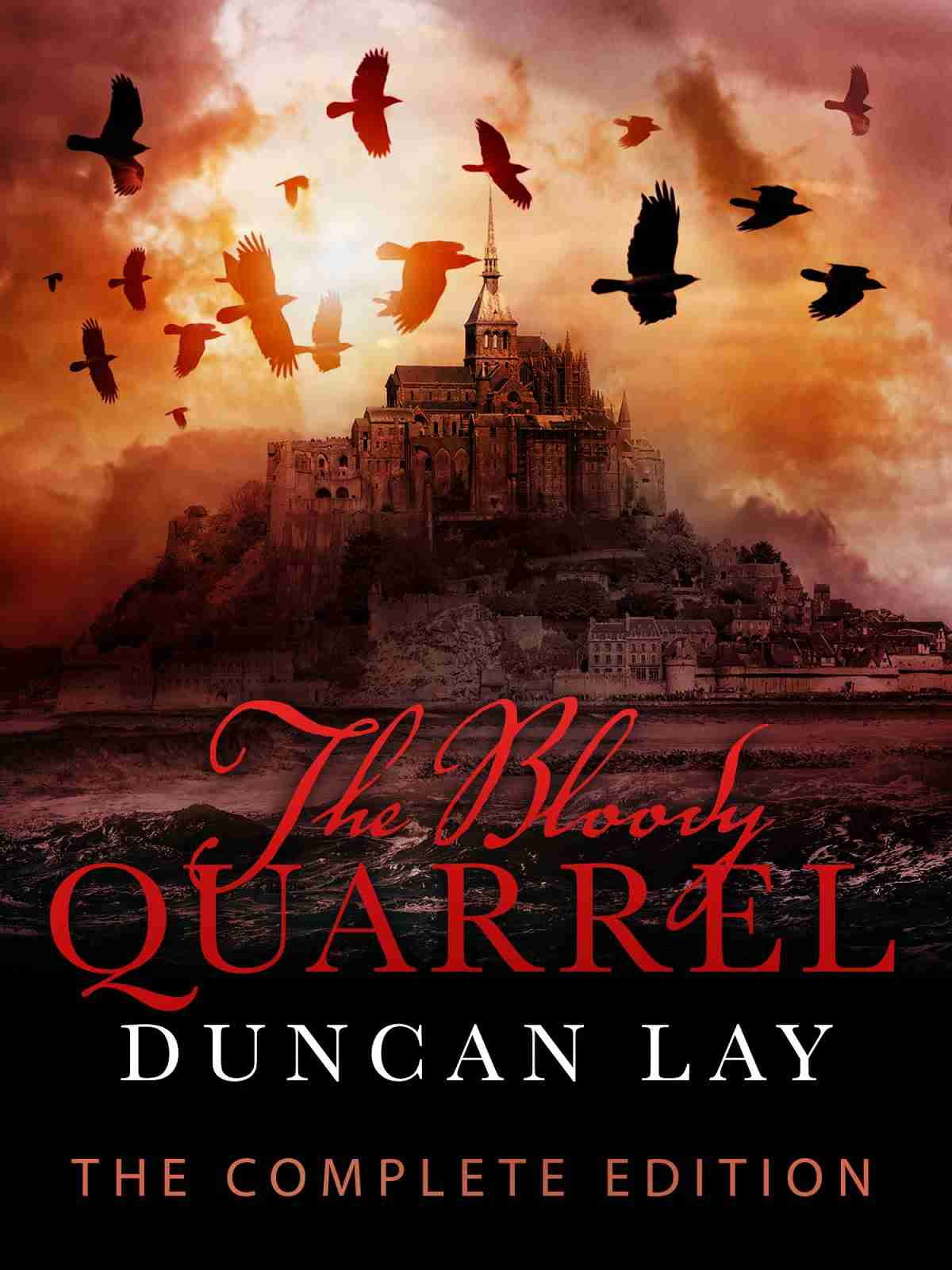 The Bloody Quarrel by Duncan Lay