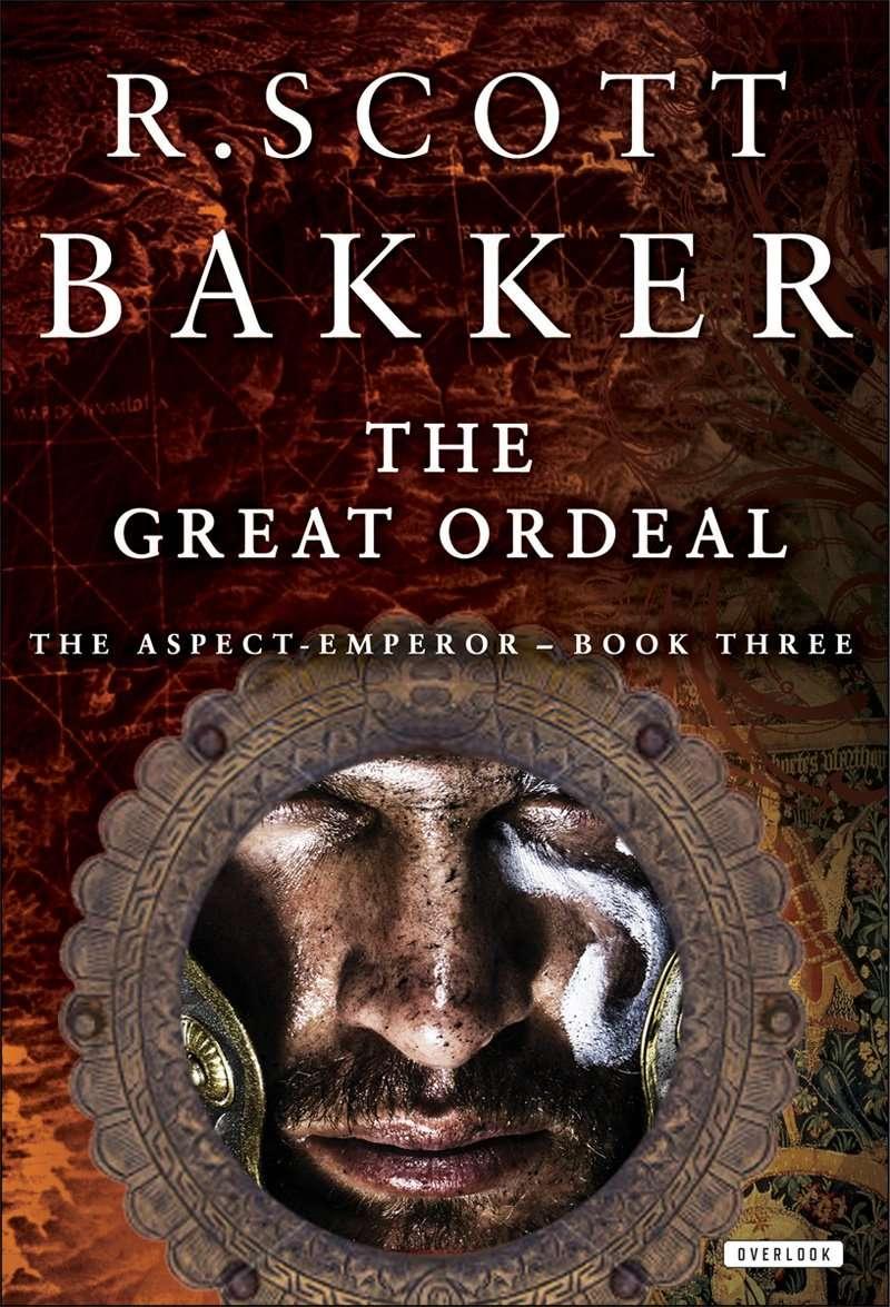 The Great Ordeal by R. Scott Bakker