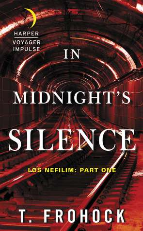 In Midnight's Silence (Los Nefilim) by Teresa Frohock