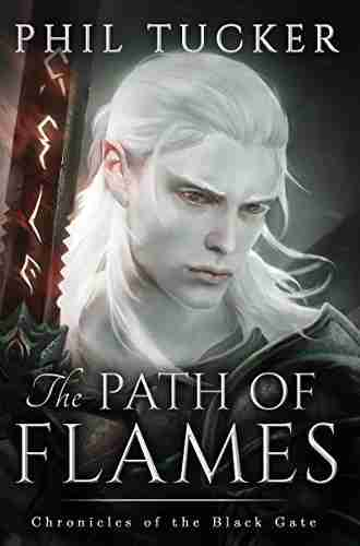 Path of Flames by Phil Tucker