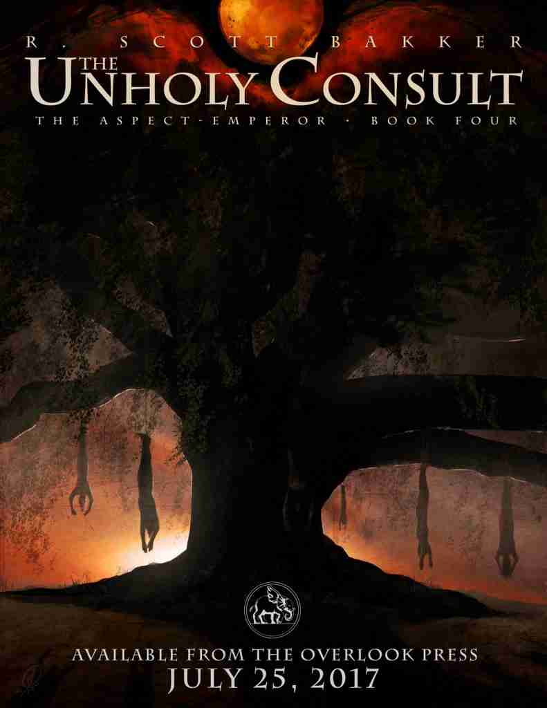 The Unholy Consult by R. Scott Bakker