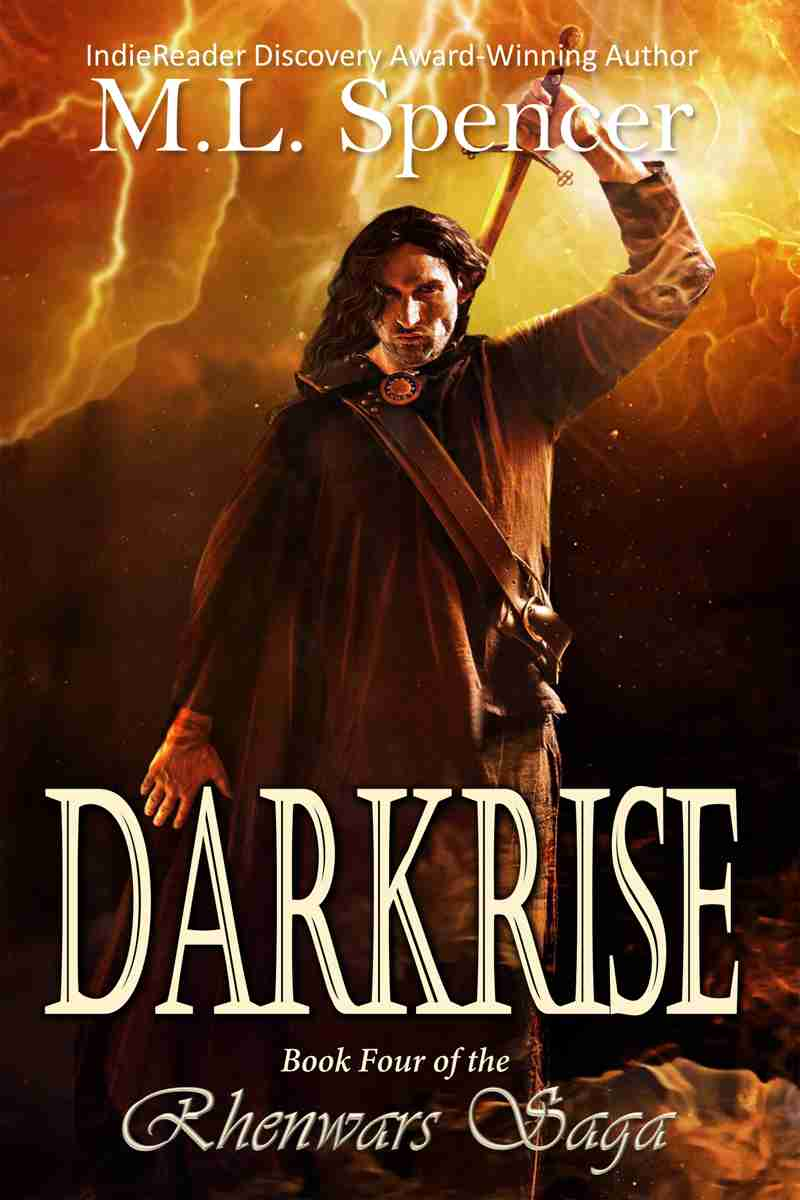 Darkrise by M.L. Spencer