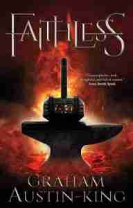 Faithless by Graham Austin-King