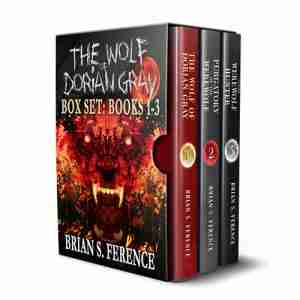The Wolf of Dorian Gray by Brian S. Ference