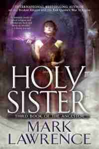 Holy Sister by Mark Lawrence