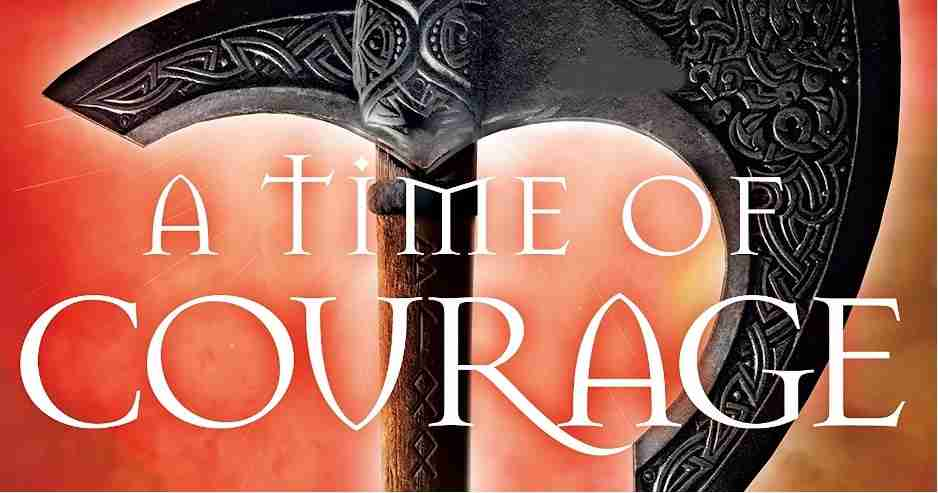 REVIEW: A Time of Courage by John Gwynne