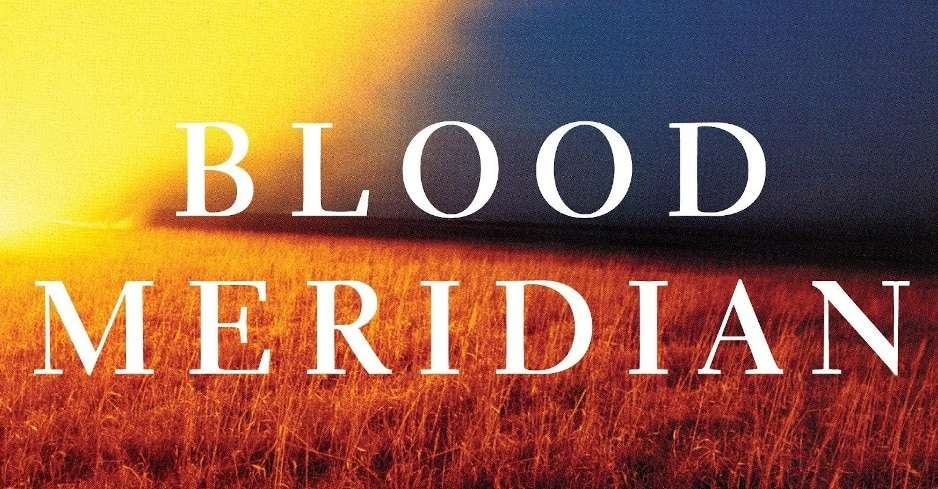 REVIEW: Blood Meridian by Cormac McCarthy