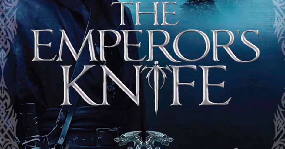 REVIEW: The Emperor's Knife by Mazarkis Williams