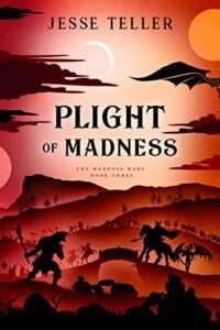 Plight of Madness