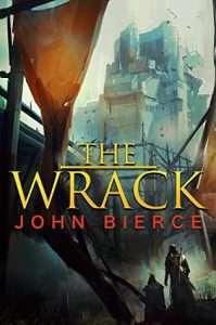The Wrack by John Bierce