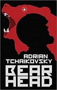Dead Head by Adrian Tchaikovsky