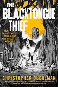 The blacktongue thief