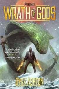 Wrath of Gods by Dyrk Ashton