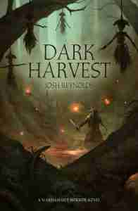 Dark harvest by Josh Reynolds