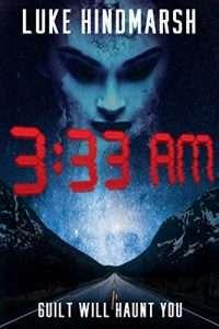 3:33 AM by Luke Hindmarsh