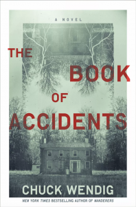 The Book of Accidents by Chuck Wendig