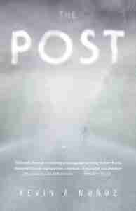 The Post by Kevin A Munoz