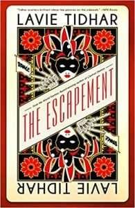 The Escapement by Lavie Tidhar