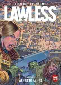 Lawless Vol. 3 of Ashes to Ashes by Dan Abnett